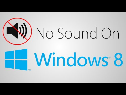 How to Fix No Sound On Windows 8