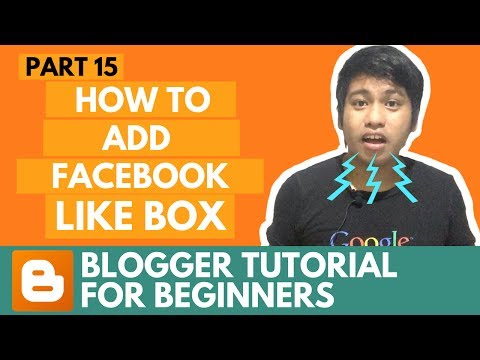 Blogger Tutorial for Beginners - How to Add Facebook Like Box - Part 15