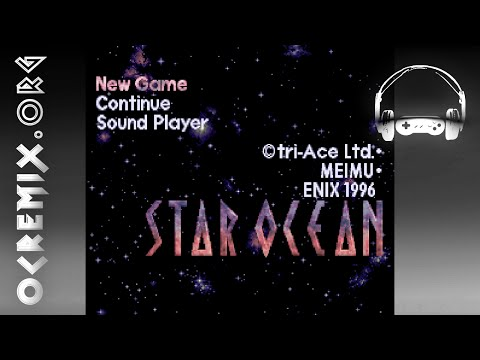 OC ReMix #1074: Star Ocean 'Space Travel' [What Should Be] by GrayLightning