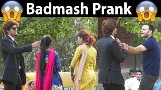 BADMASH Prank in Pakistan Gone wrong OMG