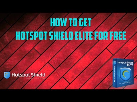 How to get Hotspot Shield Elite for free by RReset