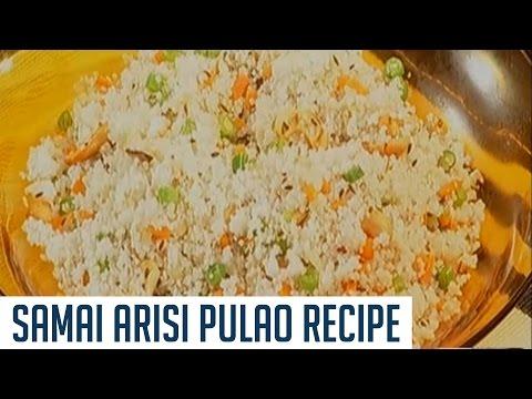 Samai Arisi Pulao Recipe | Idhu Namma Neram | Cooking Tips