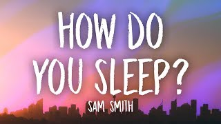 Download Sam Smith - How Do You Sleep? (Lyrics) Video