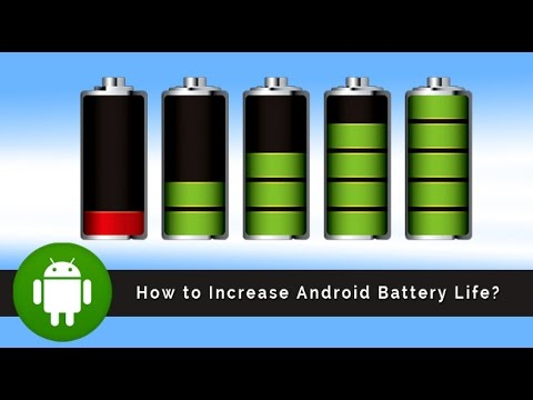 How to: Increase Android Battery Life (any Android phones & tablets)