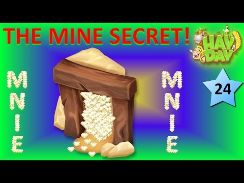 HAY DAY - THE MINE SECRET THAT NO ONE KNOWS!