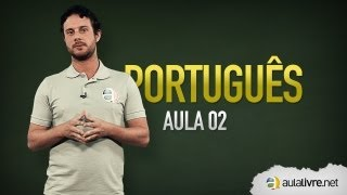 Português - Aula 02 - Formação de Palavras