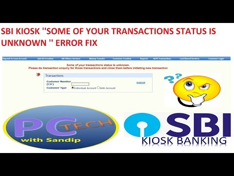 SBI KIOSK ''SOME OF YOUR TRANSACTIONS STATUS IS UNKNOWN '' ERROR FIX IN BENGALI
