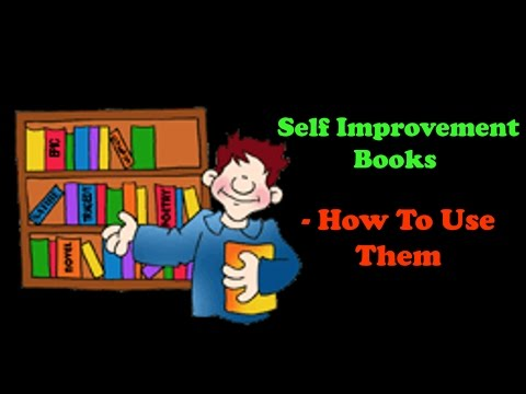 Self Improvement Books And How I Use Them