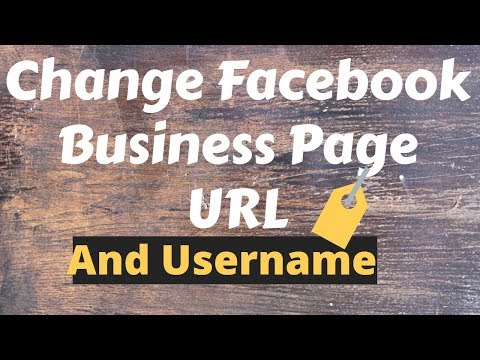 how do i change my facebook business page url? and user name