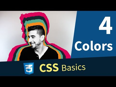CSS Basics: 4. CSS Colors, Hex, RGB, RGBA, Predefined Colors
