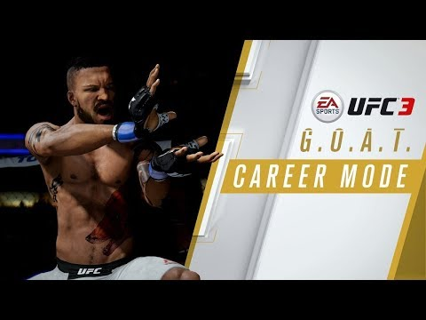 EA SPORTS UFC 3 | GOAT Career Mode Trailer | Xbox One, PS4