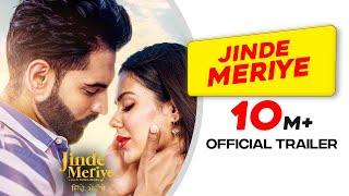Jinde Meriye | Official Trailer | Parmish Verma | Sonam Bajwa | Pankaj Batra | Rel: 24 Jan 2020