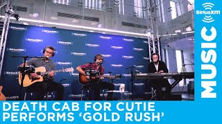 Death Cab for Cutie - Gold Rush [Live @ SiriusXM]