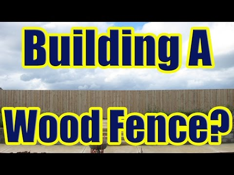 Wood Fence Installation (Guide to Building a Wood Fence with Concrete Posts)