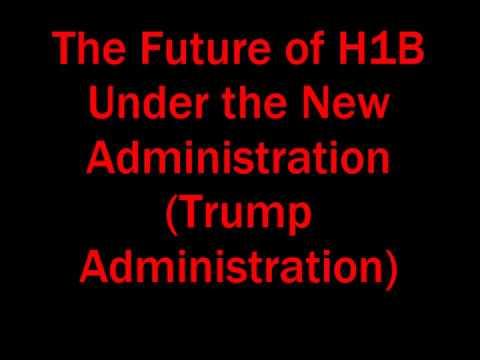 H1B Under Trump Administration | The Future of H1B Visas