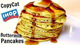 Copycat IHOP Buttermilk Pancakes Recipe