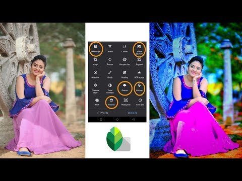 Snapseed Color Effects Editing Best Settings Retouch Editing Tutorial