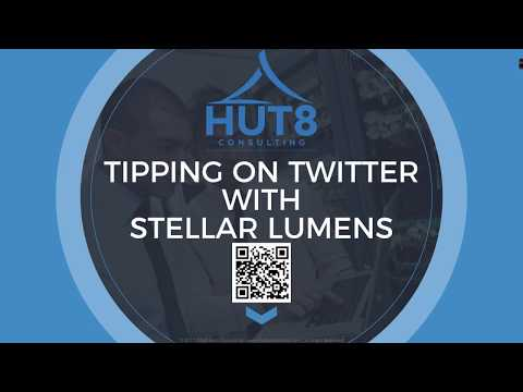 A Hut8 Techtorial on How to Tip Stellar Lumens XLM on Twitter with the XLM Tip Bot