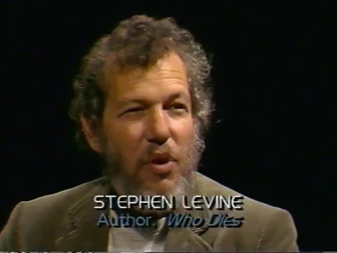 Stephen Levine (1937-2016): Conscious Living, Conscious Dying -- Thinking Allowed (Part 1 complete)