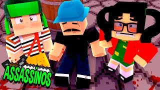 Minecraft: MORTE NA VILA DO CHAVES! (Assassinos)