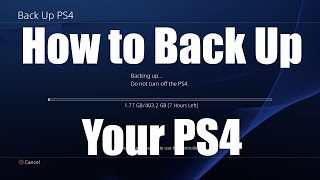 How To Back Up And Restore Your Ps4