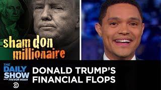 Trump's Billion-Dollar Business Fail   The Daily Show