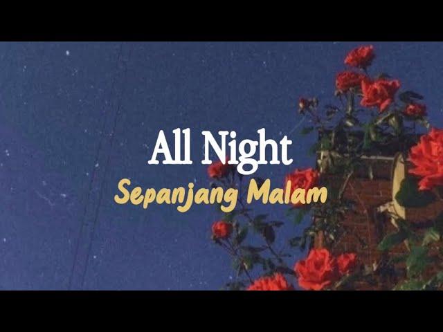 All Night - The Vamps & Matoma | Lirik dan Terjemahan Indonesia