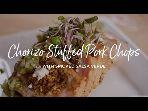 Chorizo Stuffed Pork Chops with Smoked Salsa Verde