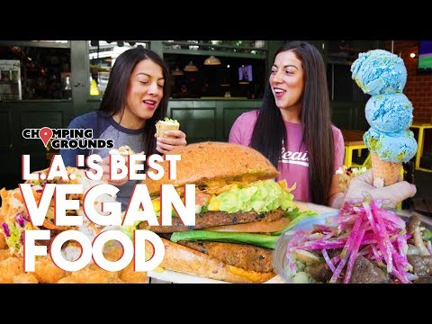UNEXPECTED VEGAN FOOD IN L.A. | Chomping Grounds