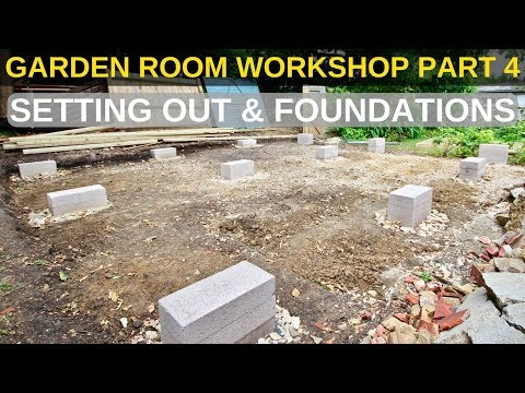 Garden Room Workshop: Part 4. Setting out & Foundations