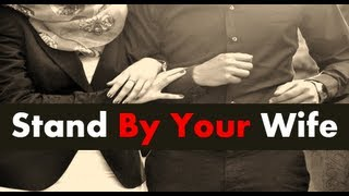Stand By Your Wife, RIP Mother-In-Law | Mufti Menk