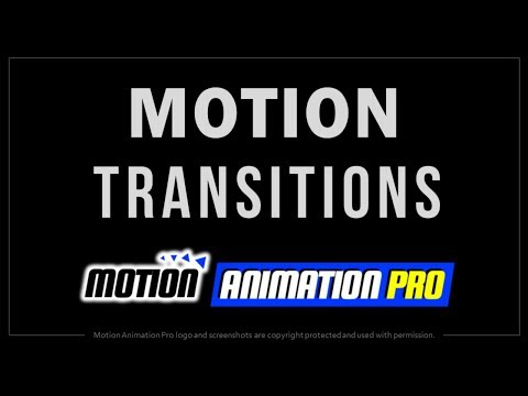 Transitions in Motion Animation Pro