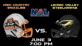 High Country Grizzlies vs. Lehigh Valley Steelhawks