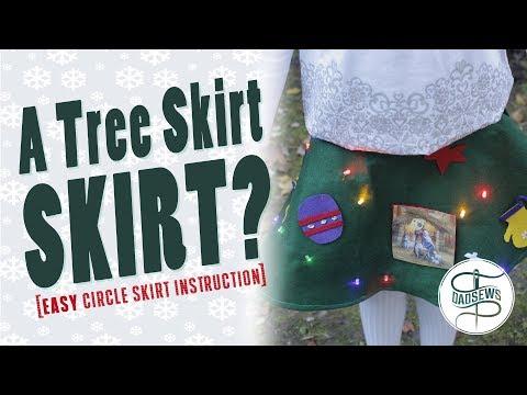 Dad Sews A Tree Skirt Skirt - Easy Circle Skirt
