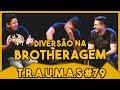 Download T.R.A.U.M.A.S. #79 - FOI NA BROTHERAGEM, FOI MAL  (Manaus, AM) MP3,3GP,MP4