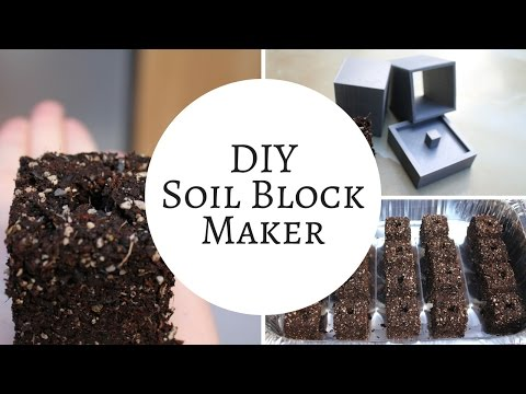 Seed Starting with a 3D Printed Soil Block Maker