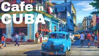 Cafe in Cuba || Cuban Instrumental Music Latin Salsa || Carter Institute