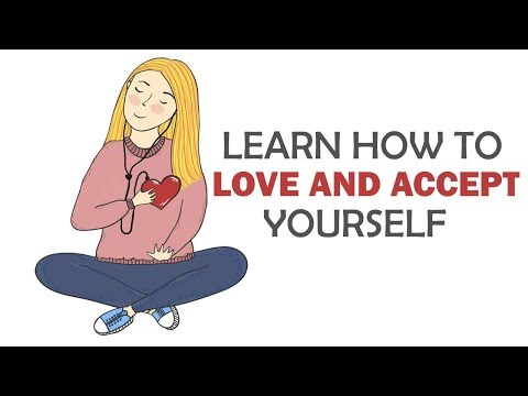 Learn How to Love and Accept Yourself