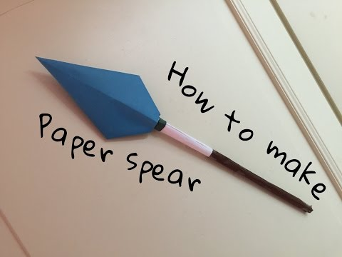 Origami - How to make a paper spear