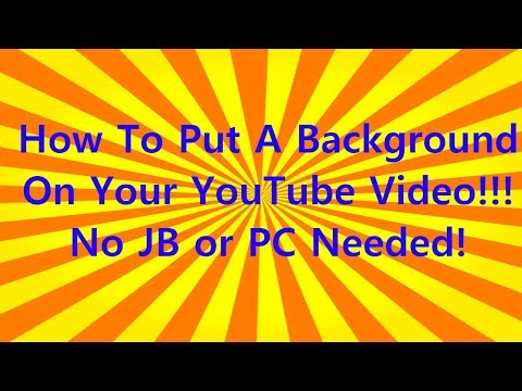 How To | Put A Background On your YouTube Video! using iMovie iOS  | No JB or PC Needed