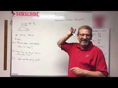 Dynamics - Lesson 2: Rectilinear Motion Example Problem