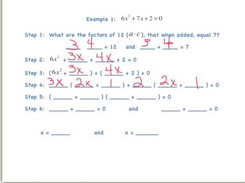 Solve Quadratic Equations by Factoring (when a is not 1)