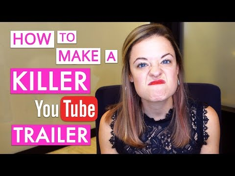 Five Tips to Creating a Great YouTube Trailer