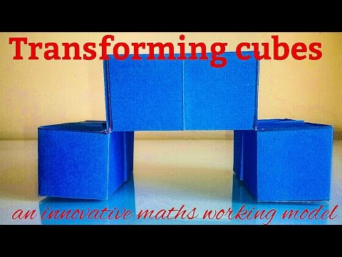 TRANSFORMING CUBES Maths working model easy to make