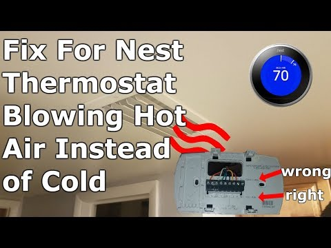 Nest Thermostat Blowing Hot Air on Cool After Installation