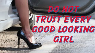 RealShit-  | Do not Trust every Good Looking Girl |