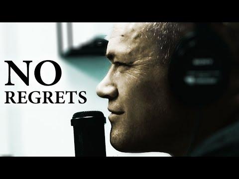 No Regrets.  Move Forward - Jocko Willink