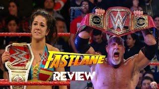 WWE FASTLANE 2017 PPV REVIEW/RESULTS (GOLDBERG MAULS KO AND THE STREAK IS BROKEN)