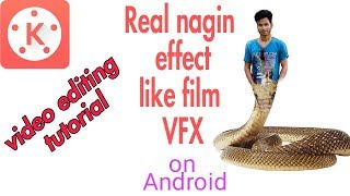 How to create nagin vfx movie ! VFX effect movie snack