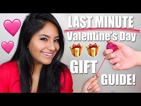 LAST MINUTE VALENTINE'S DAY 2018 GIFT IDEAS!